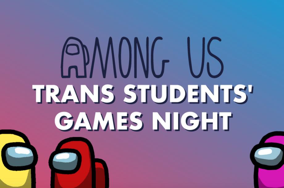 Among Us: Trans Students' Games Night