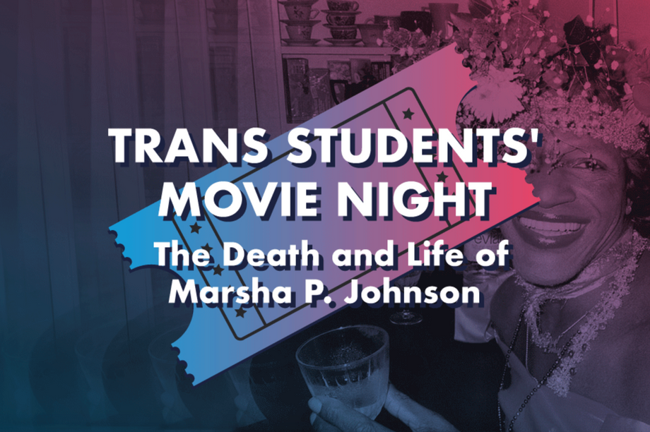 Trans Students' Movie Night