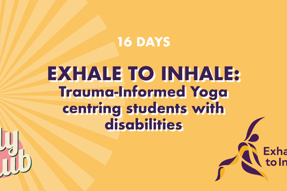 Exhale to Inhale: Trauma-Informed Yoga centring students with disabilities