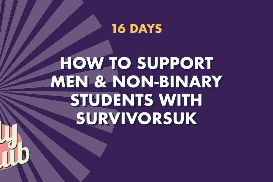 How to Support Men & Non-Binary Student-Survivors with SurvivorsUK